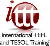 IInntteerrnnaattiioonnaall TTEEFFLL and TESOL Training ©