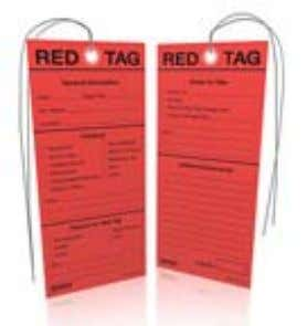 5S Red Tag Example • The red tag should include: – Description of item – Where