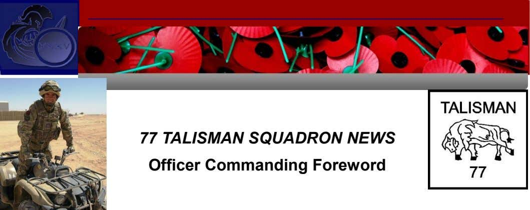 77 TALISMAN SQUADRON NEWS Officer Commanding Foreword