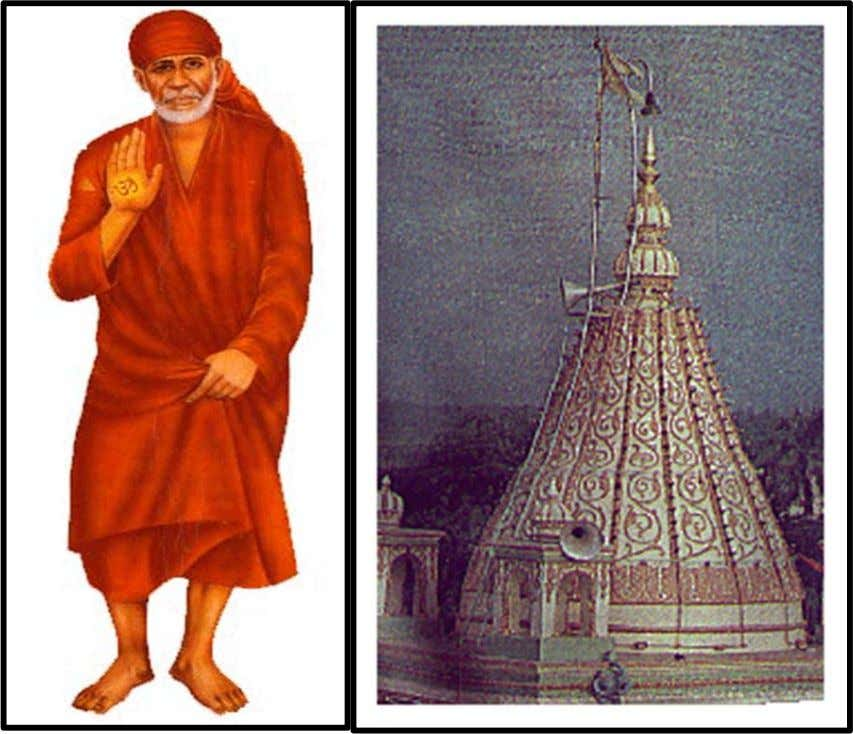 Shirdi Temple Sai Baba of Shirdi also known as Shirdi Sai Baba or in Marathi: