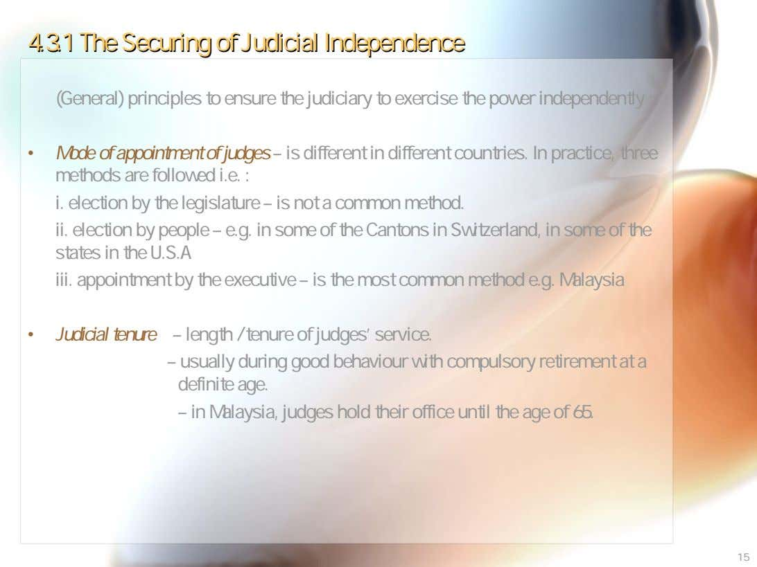 4.3.14.3.1 TheThe SecuringSecuring ofof JudicialJudicial IndependenceIndependence (General) principles to ensure the