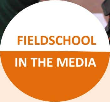 FIELDSCHOOL IN THE MEDIA
