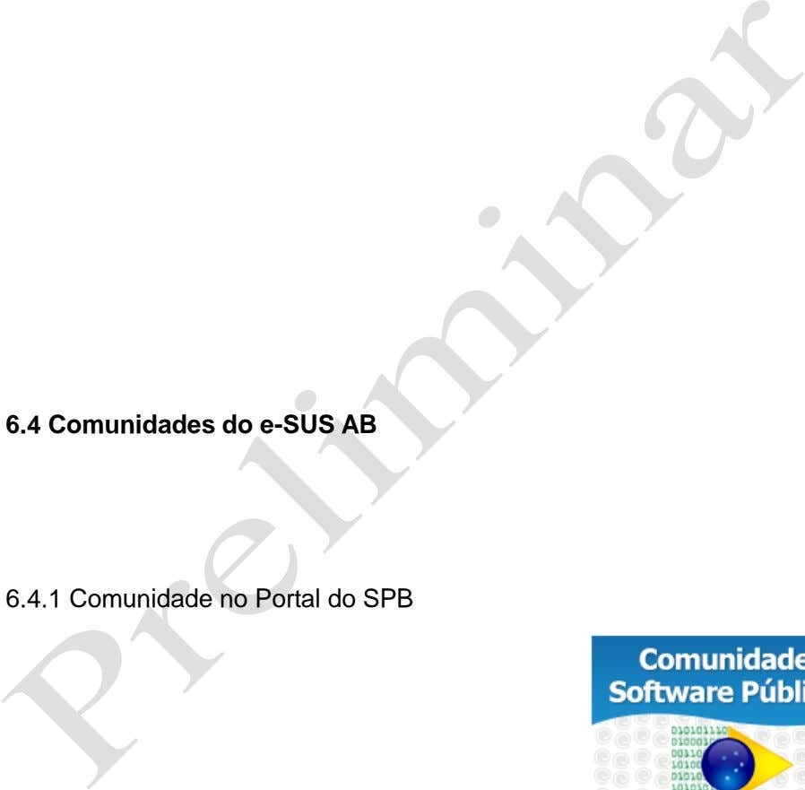 6.4 Comunidades do e-SUS AB 6.4.1 Comunidade no Portal do SPB