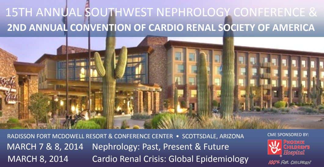 15TH ANNUAL SOUTHWEST NEPHROLOGY CONFERENCE & 2ND ANNUAL CONVENTION OF CARDIO RENAL SOCIETY OF AMERICA