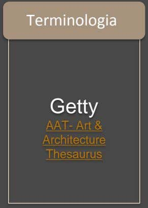 Terminologia Getty AAT- Art & Architecture Thesaurus