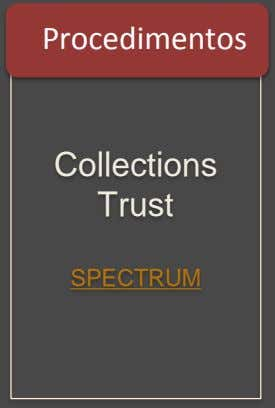 Procedimentos Collections Trust SPECTRUM