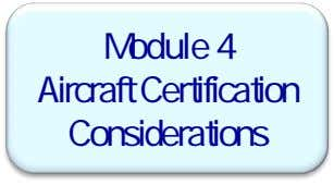 Module 4 Aircraft Certification Considerations