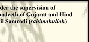 Prepared under the supervision of The Alla'mah, Muhadeeth of Gujarat and Hind Sheikh Abdul Jalil