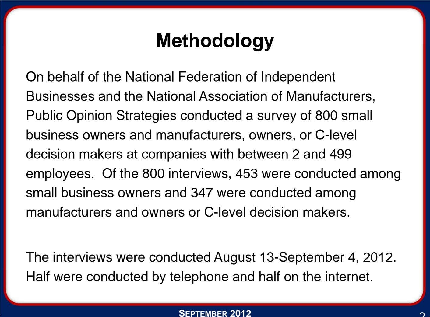 Methodology On behalf of the National Federation of Independent Businesses and the National Association of