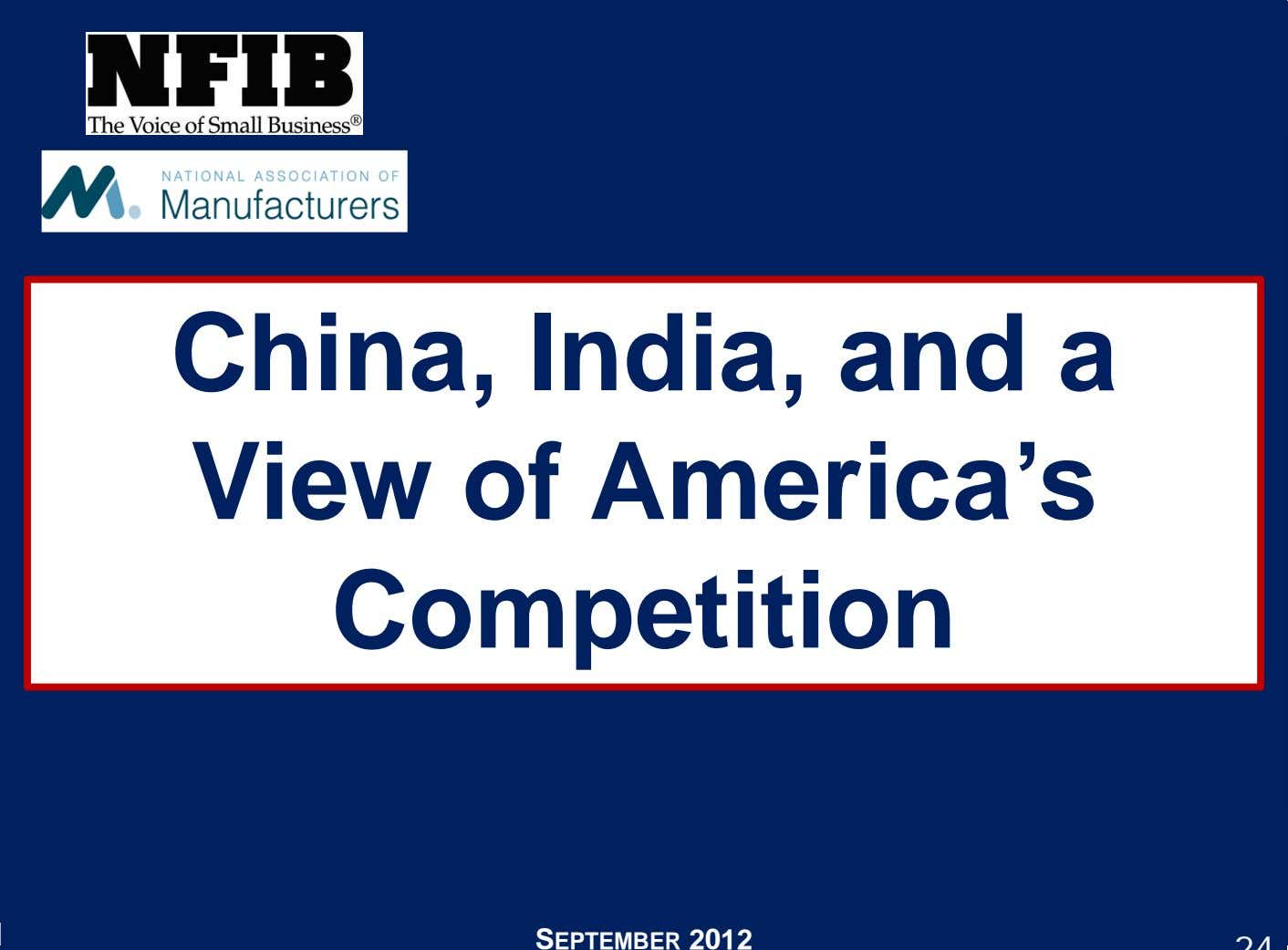 China, India, and a View of America's Competition SEPTEMBER 2012
