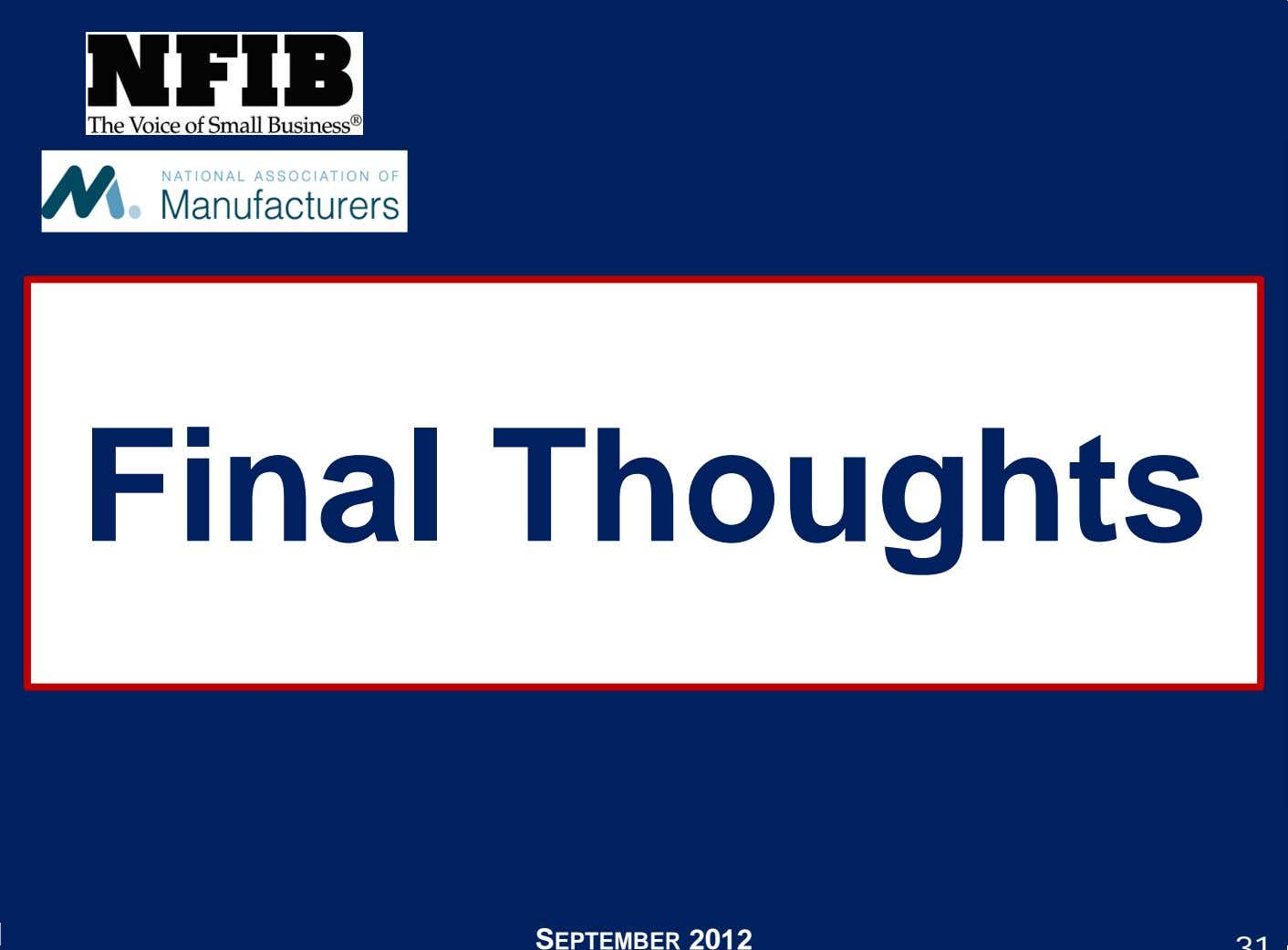 Final Thoughts SEPTEMBER 2012
