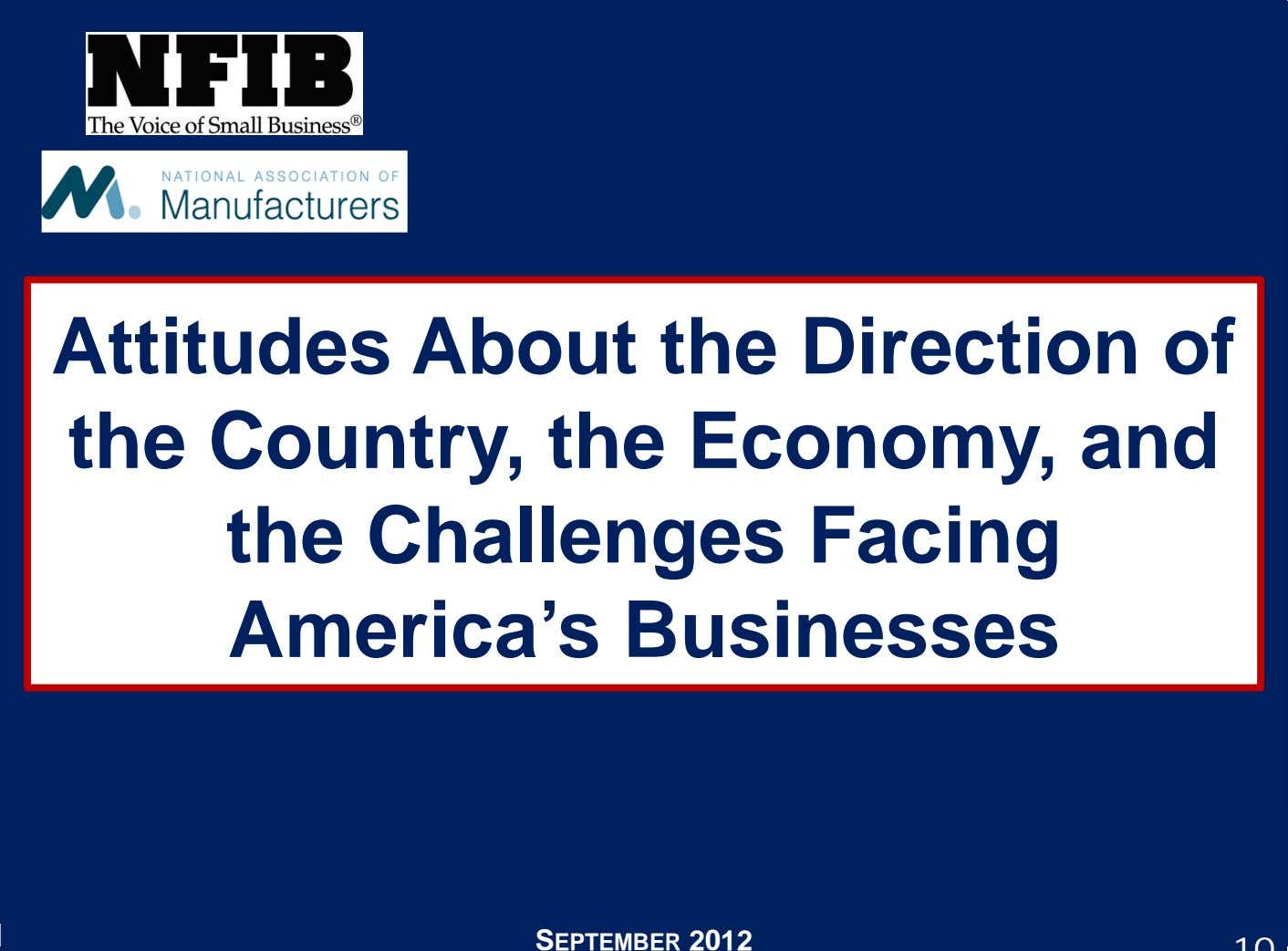 Attitudes About the Direction of the Country, the Economy, and the Challenges Facing America's Businesses