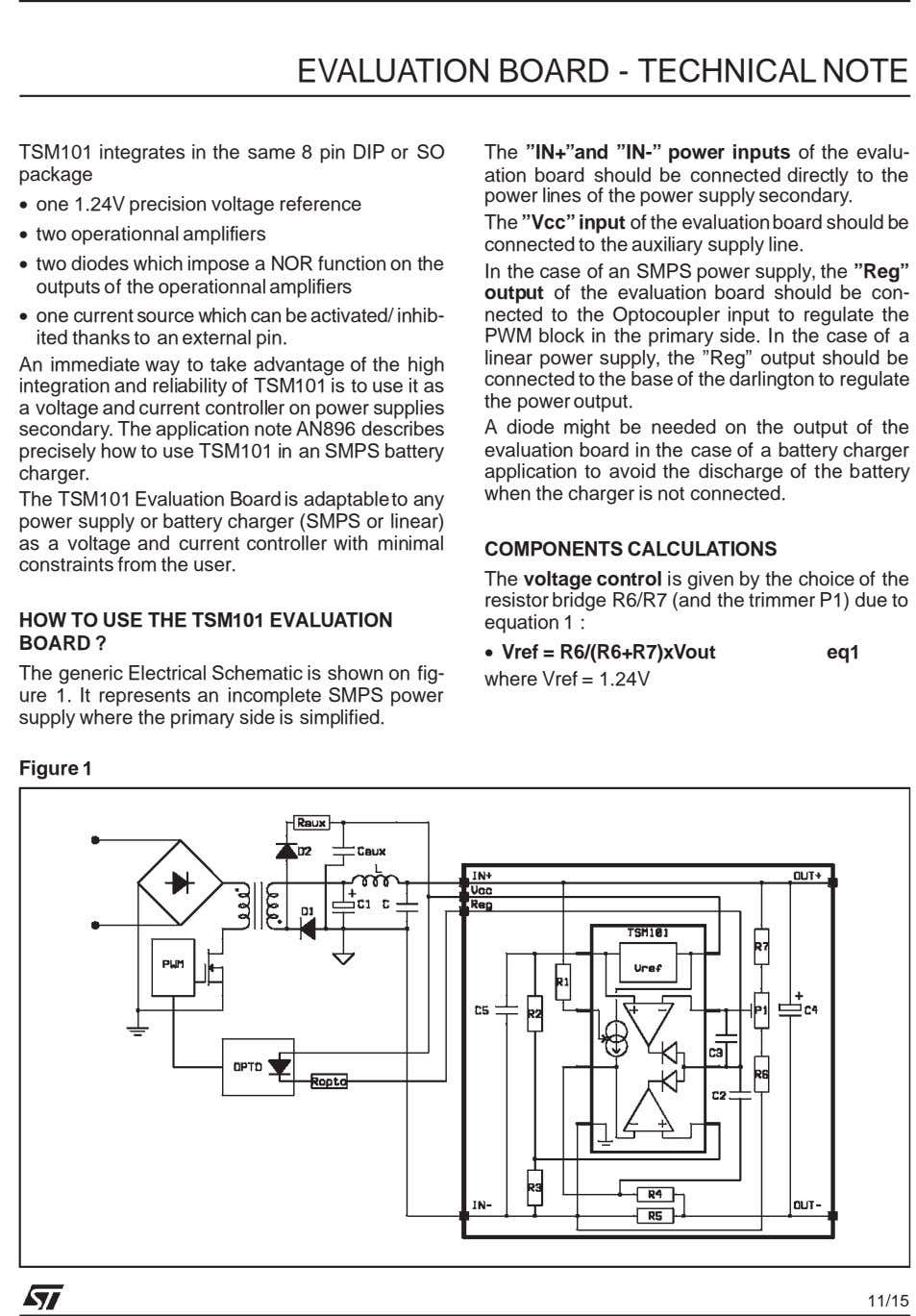EVALUATION BOARD - TECHNICAL NOTE TSM101 integrates in the same 8 pin DIP or SO