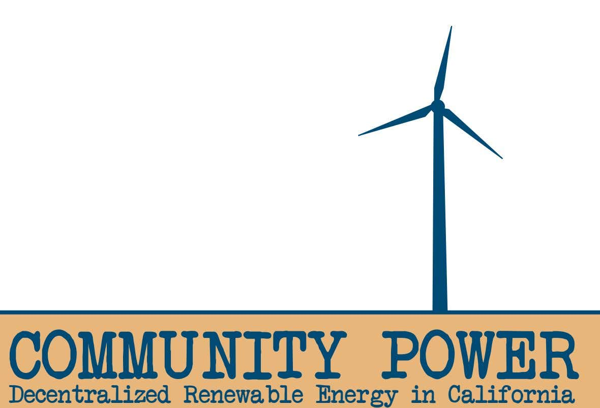 COMMUNITY POWER Decentralized Renewable Energy in California