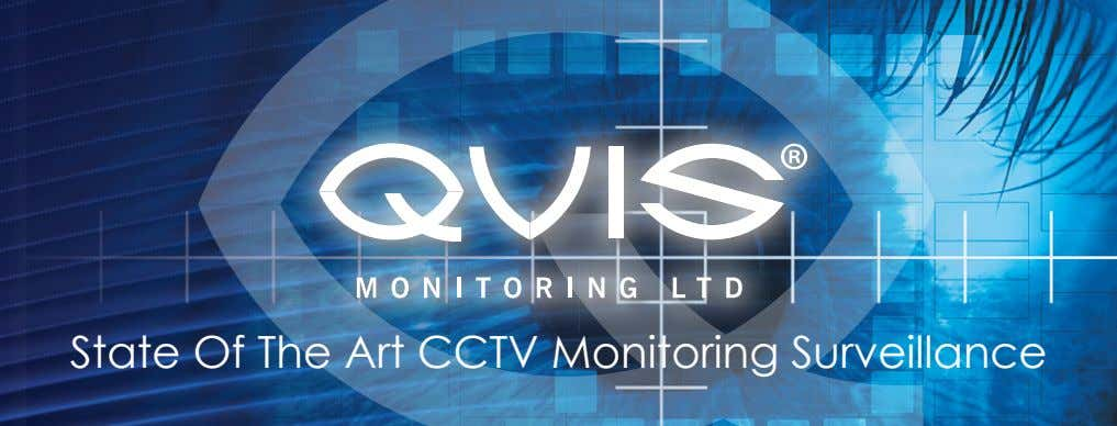 State Of The Art CCTV Monitoring Surveillance