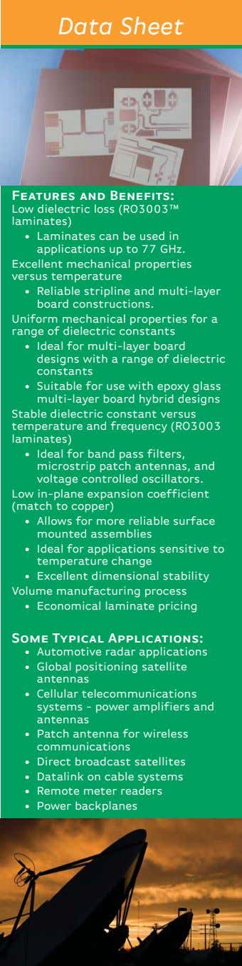 Data Sheet Features and Bene fits: Low dielectric loss (RO3003™ laminates) • Laminates can be