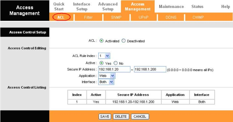IP as a Secure IP Address through selected applications. Figure 4-27 ACL: If Activated , the