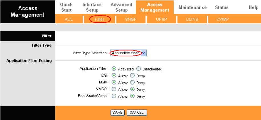 TD-8840T ADSL2+ Modem Router User Guide Figure 4-30 Filter Type Selection: Select the Application Filter for