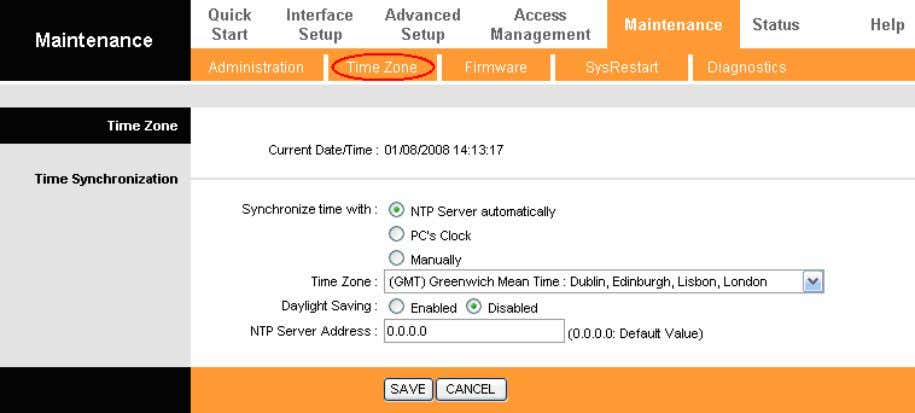 Select NTP Server automatically as the Synchronize time, you only need to set the time zone.