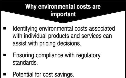Why environmental costs are important Identifying environmental costs associated with individual products and services