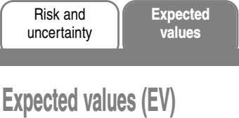Risk and Expected uncertainty values Expectedvalues(EV)