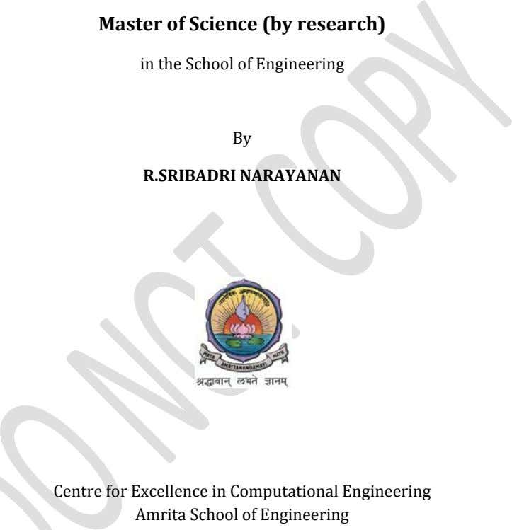 Master of Science (by research) in the School of Engineering By R.SRIBADRI NARAYANAN Centre for Excellence