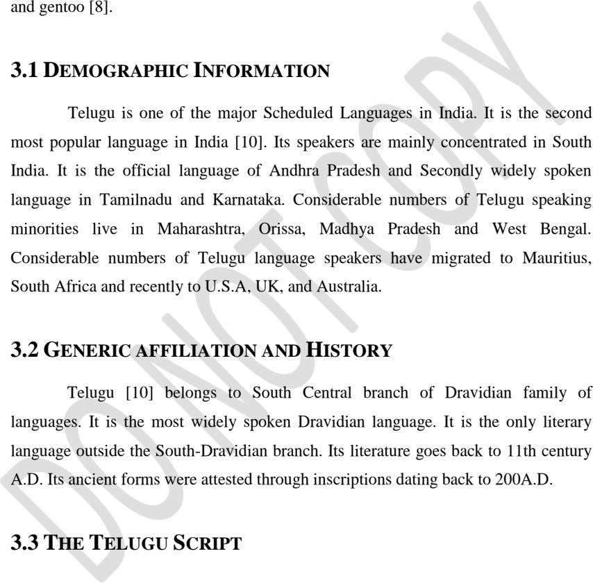 and gentoo [8]. 3.1 DEMOGRAPHIC INFORMATION Telugu is one of the major Scheduled Languages in India.