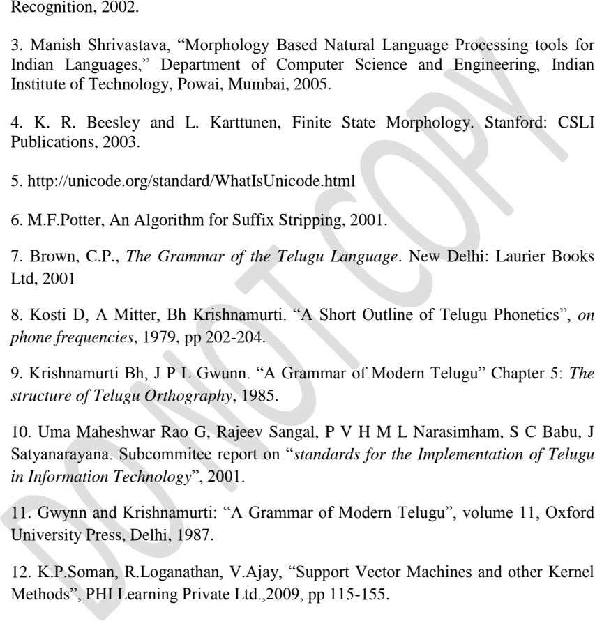"Recognition, 2002. 3. Manish Shrivastava, ""Morphology Based Natural Language Processing tools for Indian Languages,"" Department of"