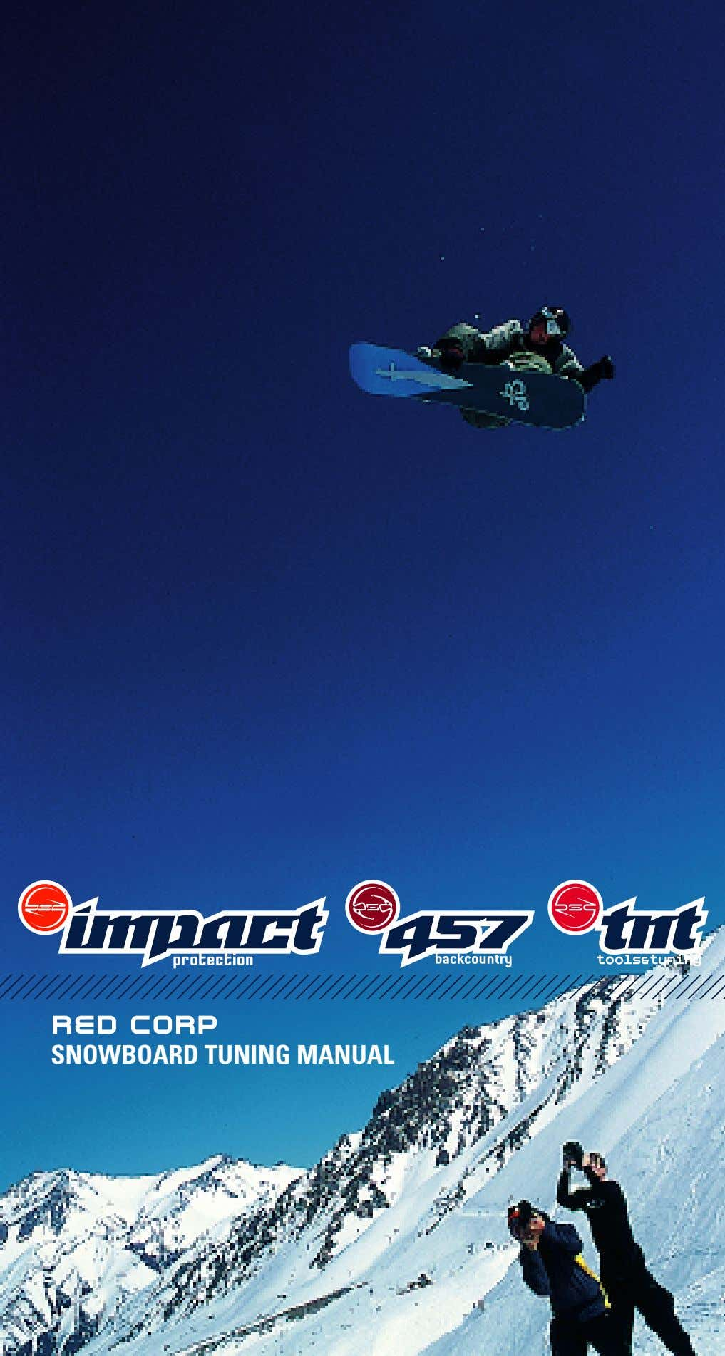 RED CORP SNOWBOARD TUNING MANUAL