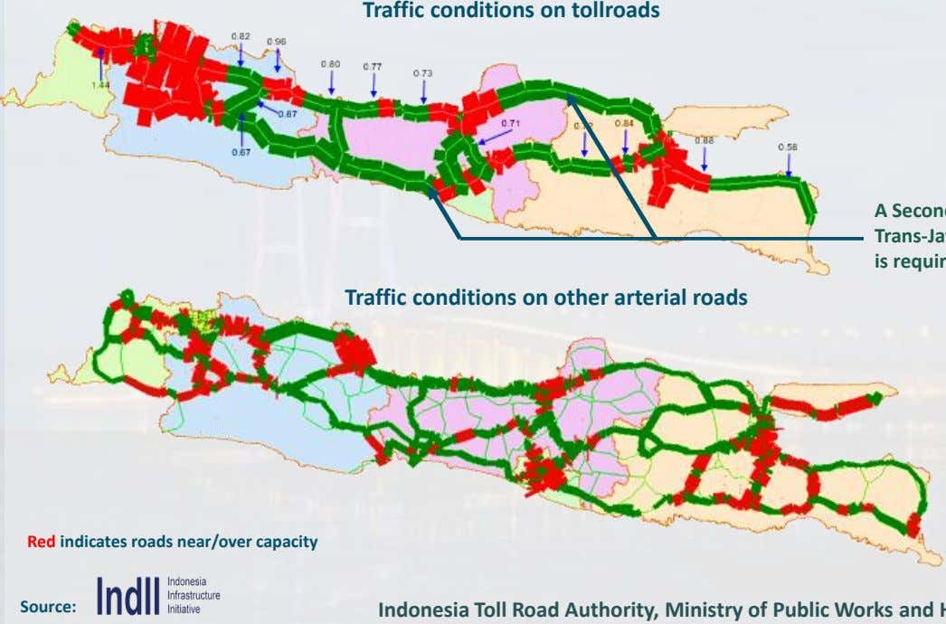 Traffic conditions on tollroads A is Traffic conditions on other arterial roads Red indicates roads