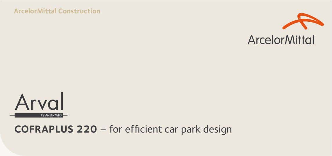ArcelorMittal»Construction COFRAPLUS»220 – for efficient car park design