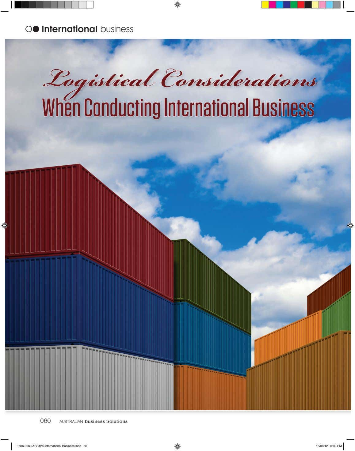 International business Logistical Considerations When Conducting International Business 060 AUSTR A LI A N Business Solutions