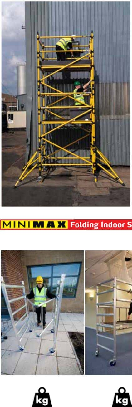 BoSS Zone 1 - Fibreglass Scaffolding Corrosion free, non-conductive and clean to handle, these non-conductive towers