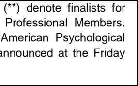 American Psychological Association Science Directorate. Award winners will be announced at the Friday evening reception.