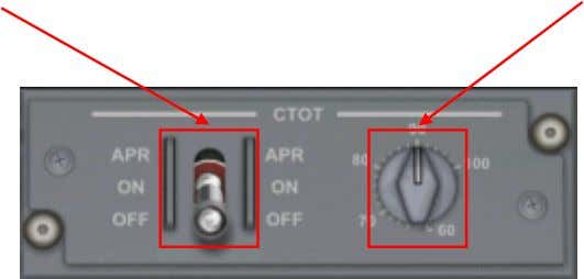 torque below that demanded by the power levers. CTOT Switch CTOT Switch If the power lever
