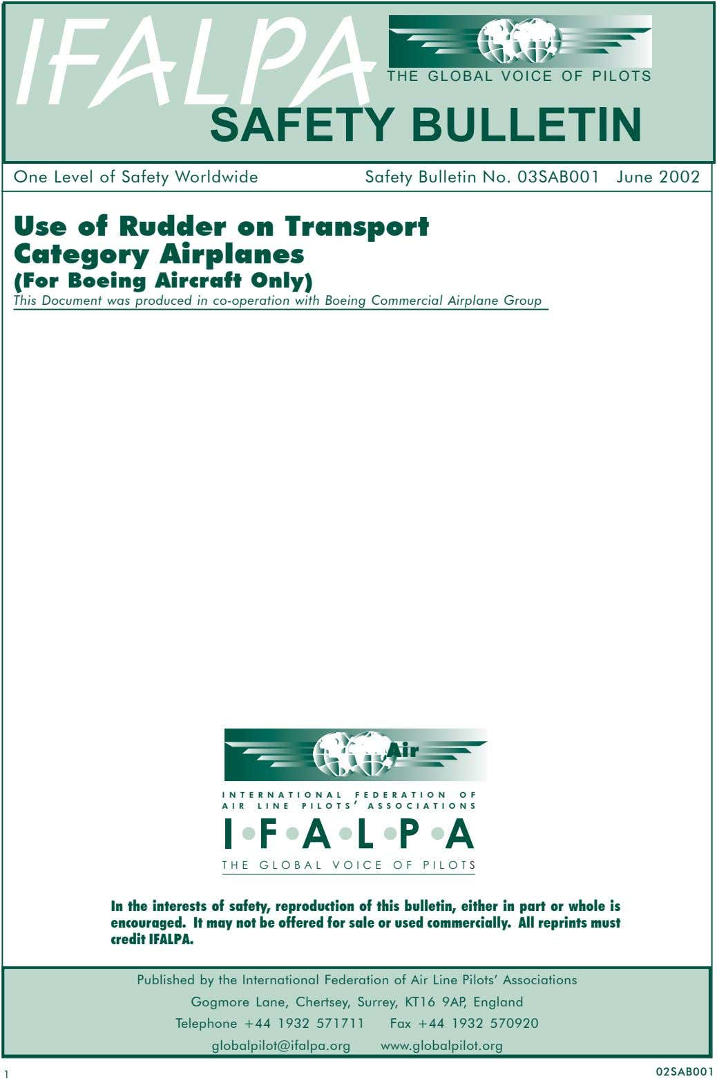 IFALPA THE GLOBAL VOICE OF PILOTS SAFETY BULLETIN One Level of Safety Worldwide Safety Bulletin