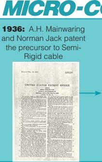 1936: A.H. Mainwaring and Norman Jack patent the precursor to Semi- Rigid cable