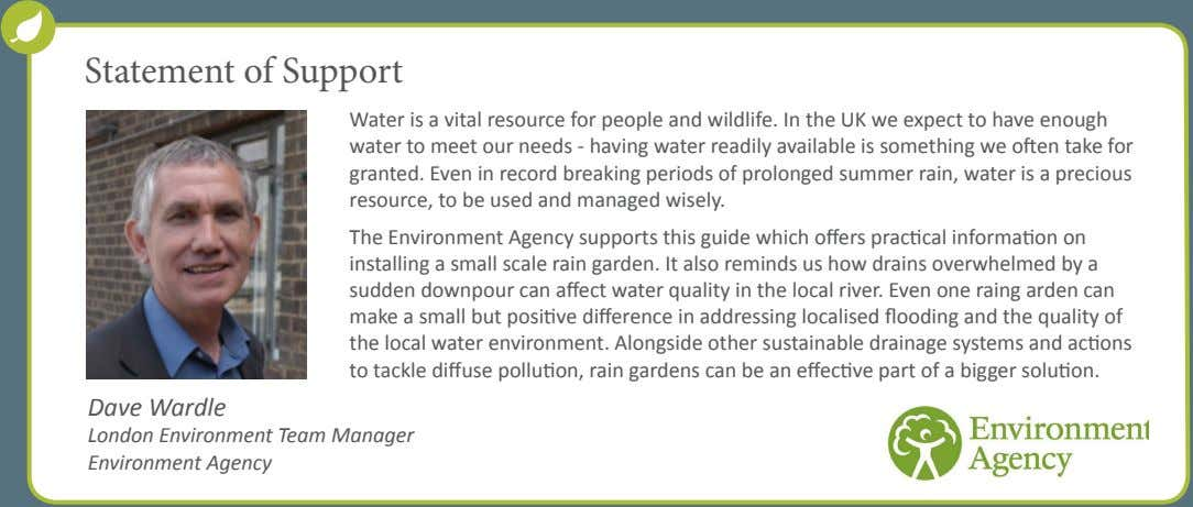 Statement of Support Water is a vital resource for people and wildlife. In the UK