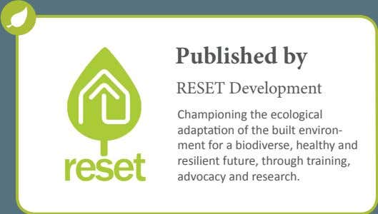 Published by RESET Development Championing the ecological adaptation of the built environ- ment for a
