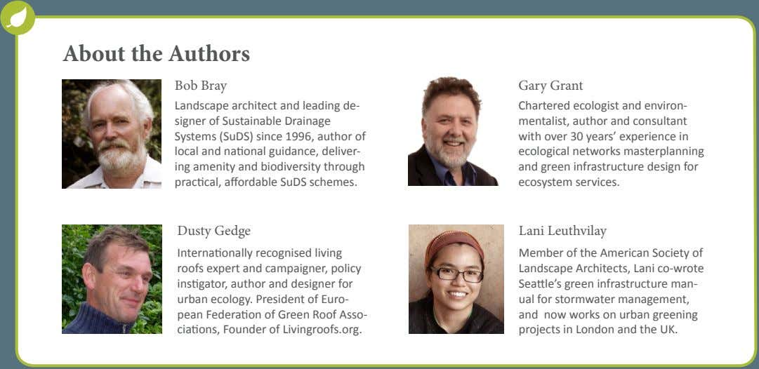 About the Authors Bob Bray Gary Grant Landscape architect and leading de- signer of Sustainable