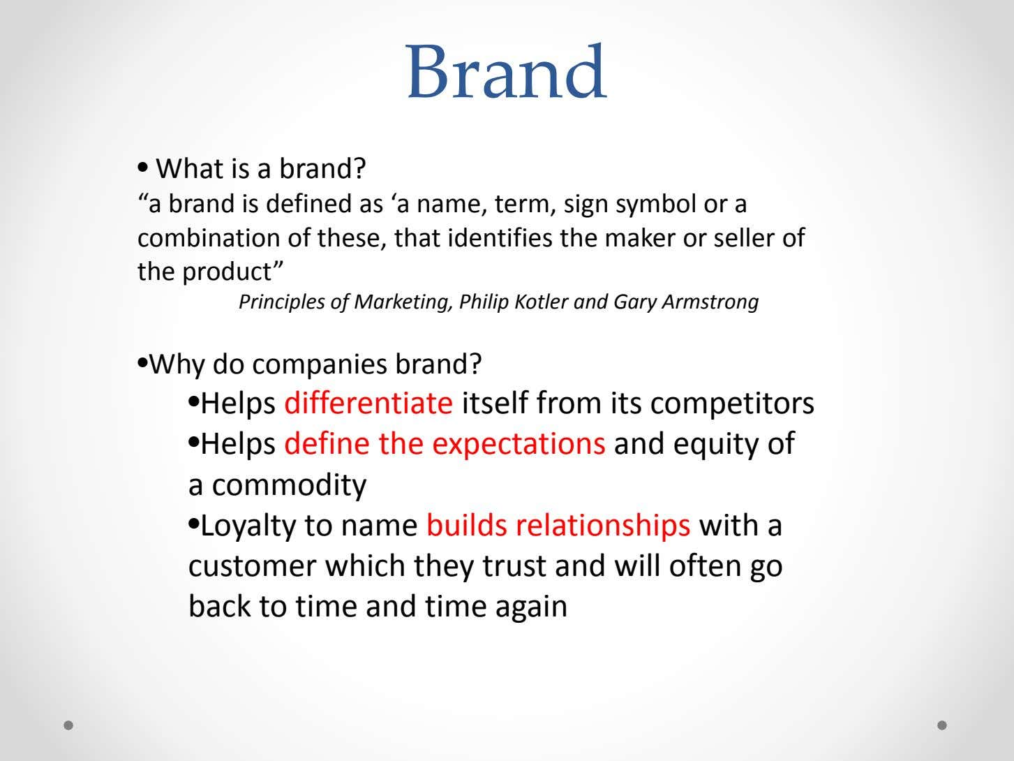 "Brand • What is a brand? ""a brand is defined as 'a name, term, sign"