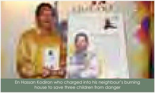 En Hassan Kodiron who charged into his neighbour's burning house to save three children from