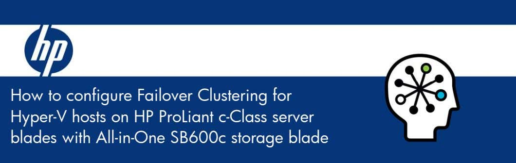 How to configure Failover Clustering for Hyper-V hosts on HP ProLiant c-Class server blades with