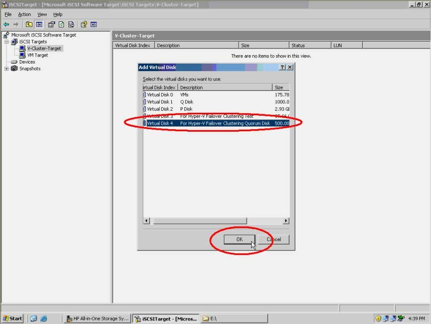 Select the quorum virtual disk and click the OK button. Figure 17. Select quorum virtual disk