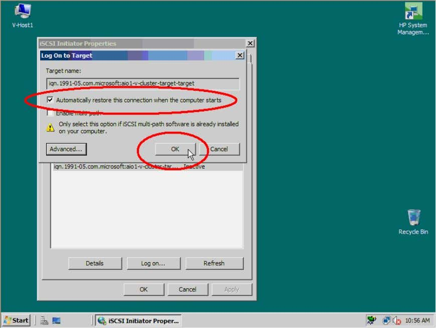 ensures that Windows will automatically connect the iSCSI Target. Figure 24. Enable automatically restore connection 27
