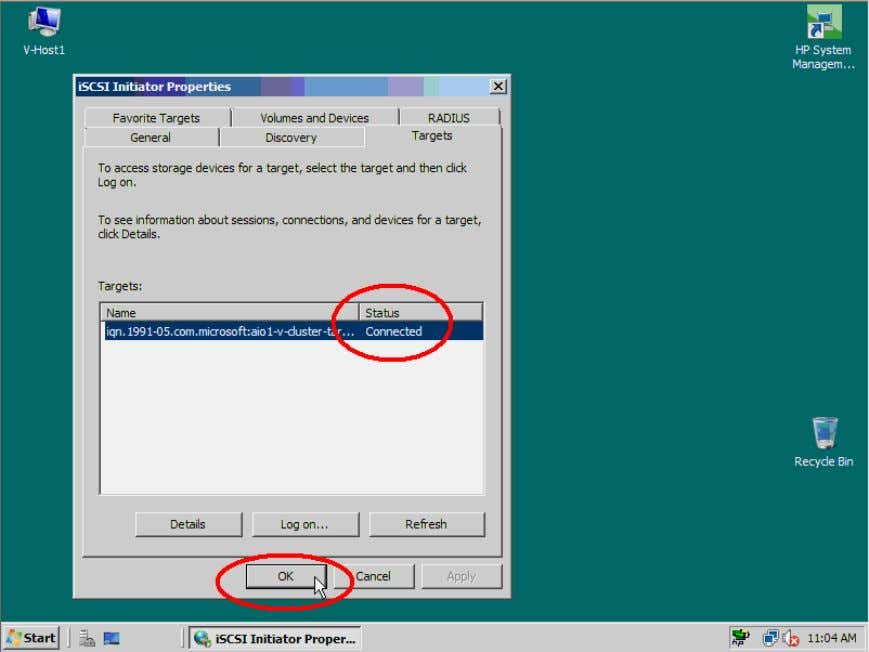 Click the OK button to continue and finish the iSCSI Initiator configuration. Figure 25. Target is