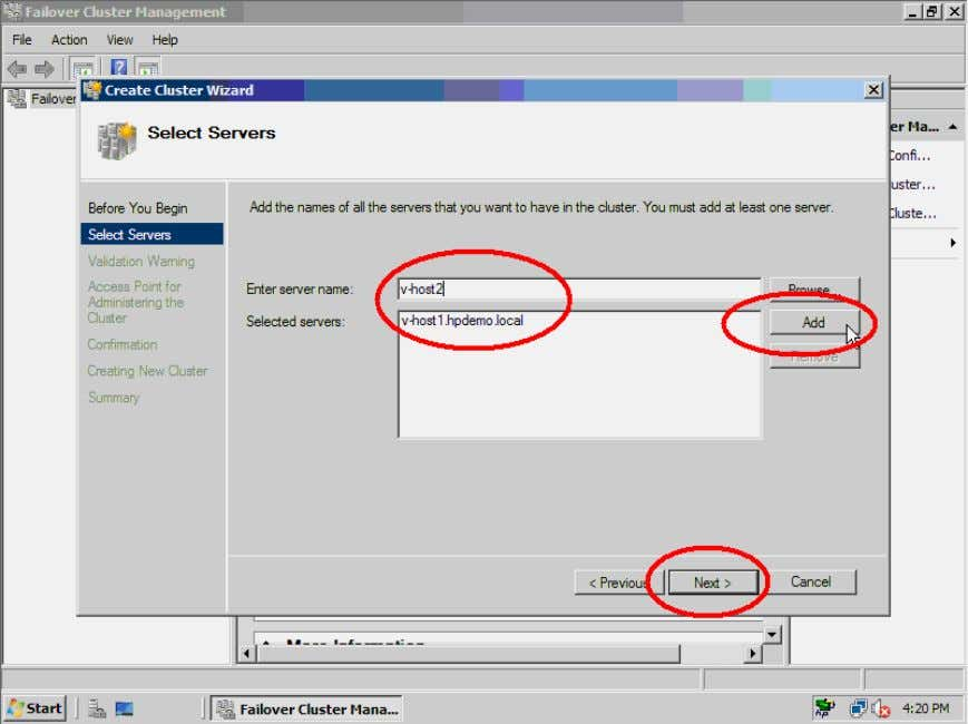 name, V-HOST2, to the selected servers list. Click the Next> button to continue. Figure 42. Add