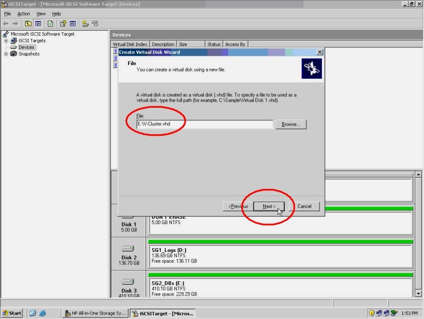 enter E:\V-Cluster.vhd , and click the Next> button to continue. Figure 4. Create a new virtual