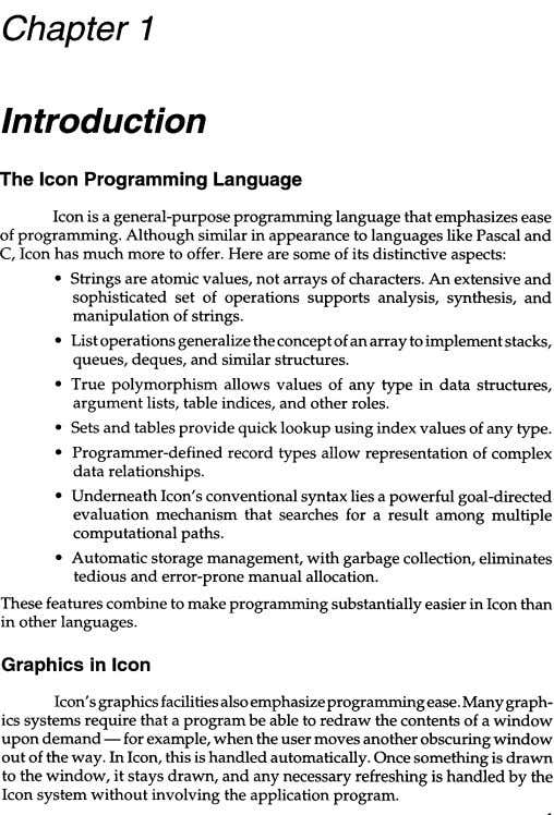 Chapter 1 Introduction The Icon Programming Language Icon is a general-purpose programming language that emphasizes