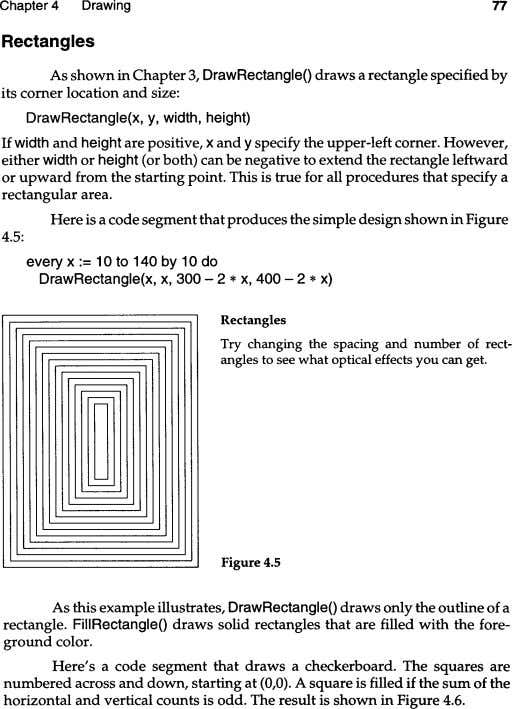 Chapter 4 Drawing 77 Rectangles As shown in Chapter 3, DrawRectangleO draws a rectangle specified